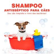 Shampoo antisséptico  para cães com dig. de clorexidina 1%