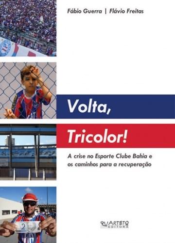 VOLTA TRICOLOR!