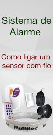 Sistema de alarme : Como ligar um sensor com fio