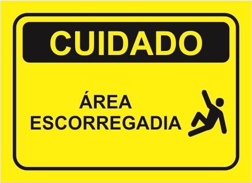 Cuidado: área escorregadia