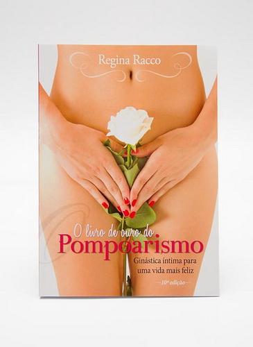 O Livro de Ouro do Pompoarismo - 10ª Edição