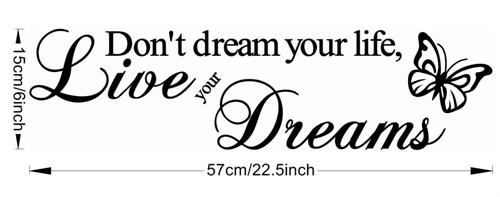 Adesivo Decorativo Parede Removível - Don't Dream Your Life