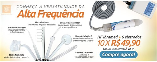 Combo - Alta Frequência HF Ibramed + Kit de Eletrodos - Tratamentos Faciais, Capilares e Podologia