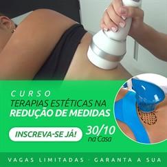 Dia 30/10 - Curso Terapias estéticas na Redução de medidas