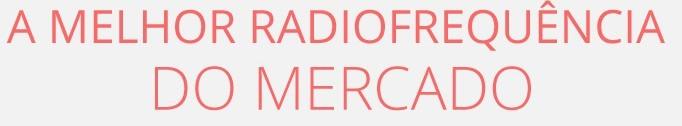 a melhor radio frequencia do mercado