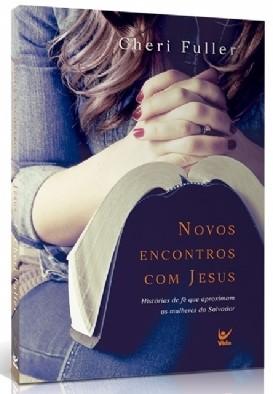 Novos Encontros Com Jesus