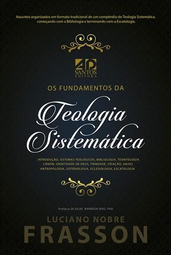 Fundamentos da Teologia Sistemática