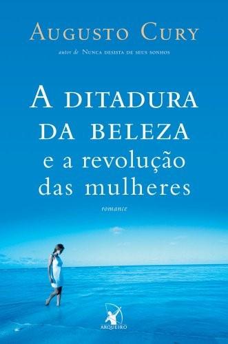 A Ditadura Da Beleza E A Revolução Das Mulheres