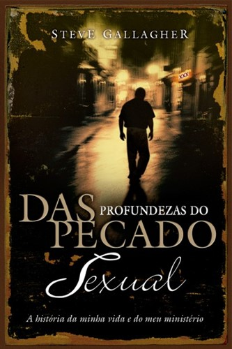 Das Profundezas Do Pecado Sexual
