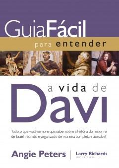 Guia Fácil Para Entender A Vida De Davi