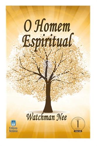 O Homem Espiritual Volume 1