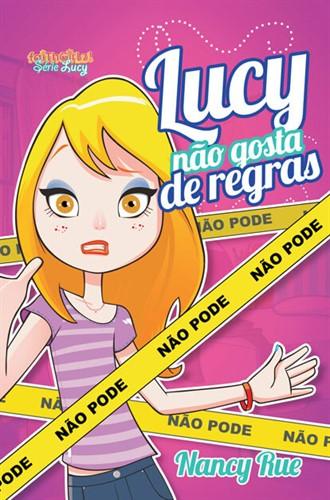 Lucy Não Gosta De Regras
