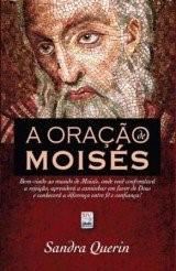 A Oração De Moisés