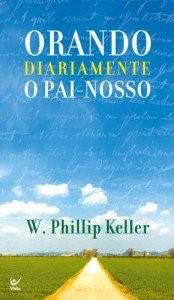 ORANDO DIARIAMENTE O PAI-NOSSO