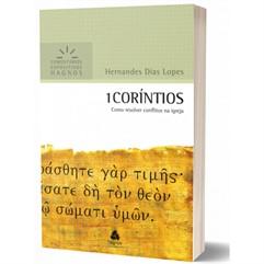 1 CORÍNTIOS - COMO RESOLVER CONFLITOS NA IGREJA | COMENTÁRIOS EXPOSITIVOS