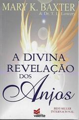 A DIVINA REVELAÇÃO DOS ANJOS