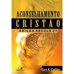 ACONSELHAMENTO CRISTÃO- ED. SÉCULO 21