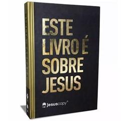 Bíblia JesusCopy – capa dura/ ESTRE LIVRO É SOBRE JESUS – NVT