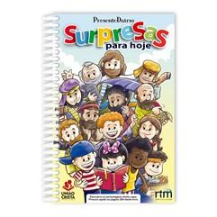 Presente Diário Surpresas para hoje 22 - Tradicional Espiral