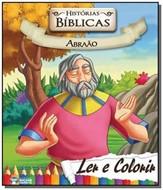 HISTÓRIAS BÍBLICAS PARA LER E COLORIR - ABRAÃO