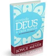 Ouvindo Deus a cada manhã - 365 DEVOCIONAIS DIÁRIOS