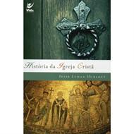 HISTÓRIAS DA IGREJA CRISTÃ