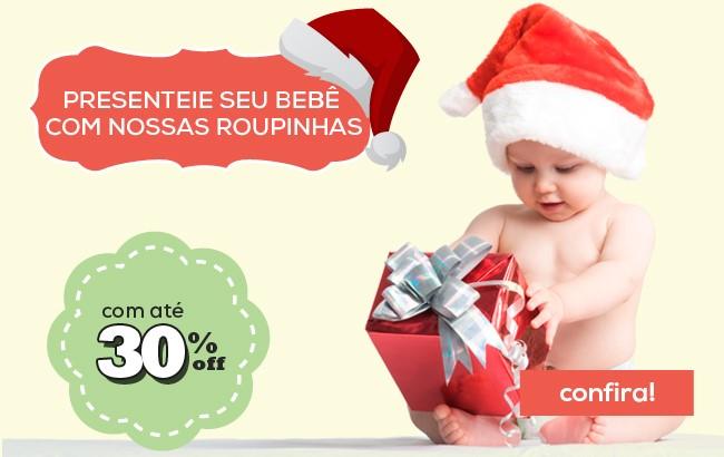Presenteie seu bebê com nossas roupinhas com até 30% OFF