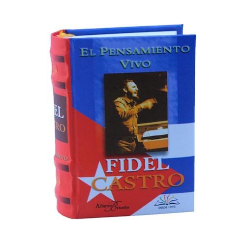 El Pensamiento vivo de Fidel Castro