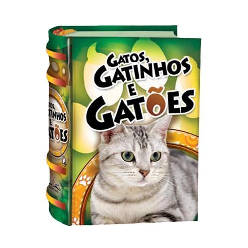 Gatos, gatinhos, e gatões