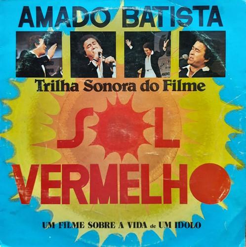 LP Amado Batista – Trilha Sonora Filme Sol Vermelho (1982) (Vinil usado)