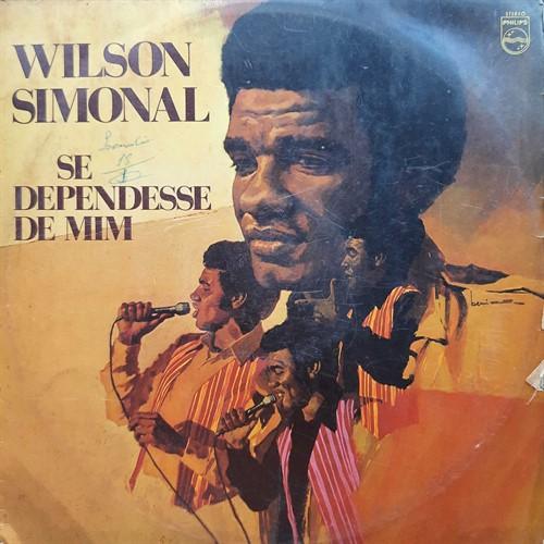 LP Wilson Simonal – Se Dependesse de Mim (1972) (Vinil usado)