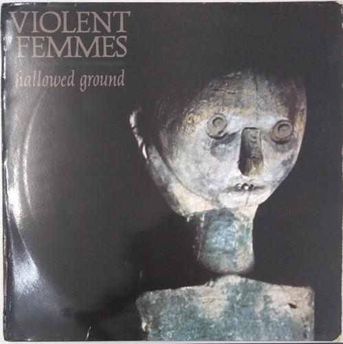 LP Violent Femmes - Hallowed Ground (Vinil usado)