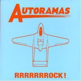 AUTORAMAS - RRRROCK! [CD]