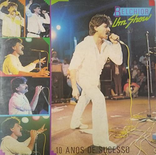 LP Belchior – Um Show – 10 Anos de Sucesso (1986) (Vinil usado)