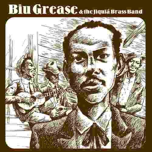 Compacto Biu Grease & The Jiquiá Brass Band - Goodbye Songs