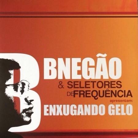 BNEGÃO & SELETORES DE FREQUENCIA - ENXUGANDO GELO (VINIL DUPLO)