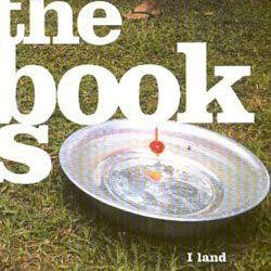 The Books - I Land