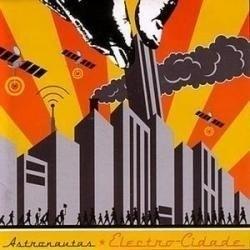 Astronautas - Electro-Cidade