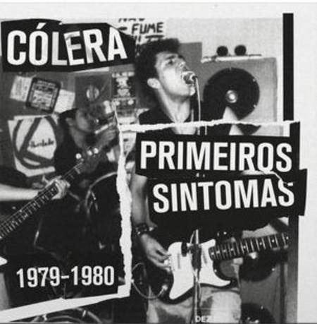 LP CÓLERA - PRIMEIROS SINTOMAS 1979-1980 (NOVO/LACRADO)