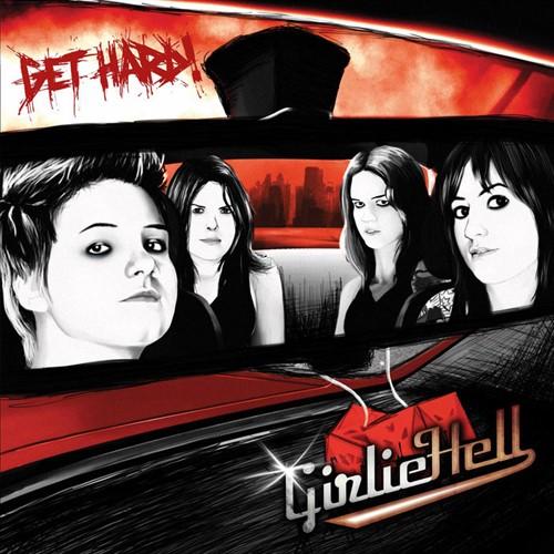 Girlie Hell - Get Hard!