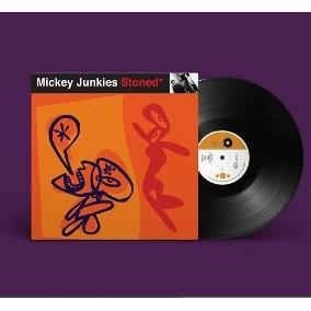 LP MICKEY JUNKIES - STONED