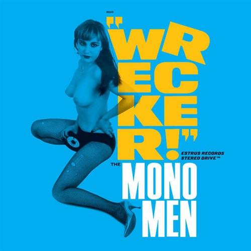 CD Mono Men - Wrecker!