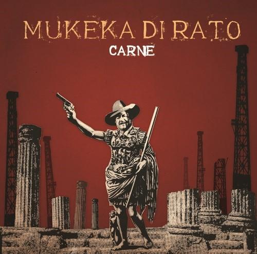 Mukeka di Rato - Carne - CD Digipack