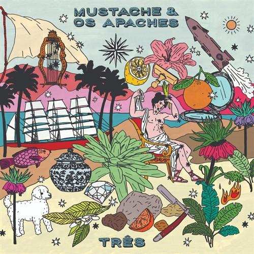 Mustache & Os Apaches - Três