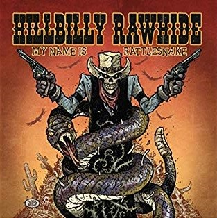 LP Hillbilly Rawhide - My Name is Rattlesnake (Edição Limitada)