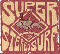 Super Stereo Surf - Antes do Baile