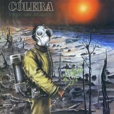 Cólera – Verde, Não Devaste