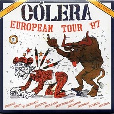 Cólera – European Tour 87