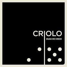 LP CRIOLO - DUAS DE CINCO (NOVO/LACRADO)