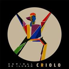 LP CRIOLO - ESPIRAL DE ILUSÃO (NOVO/LACRADO)